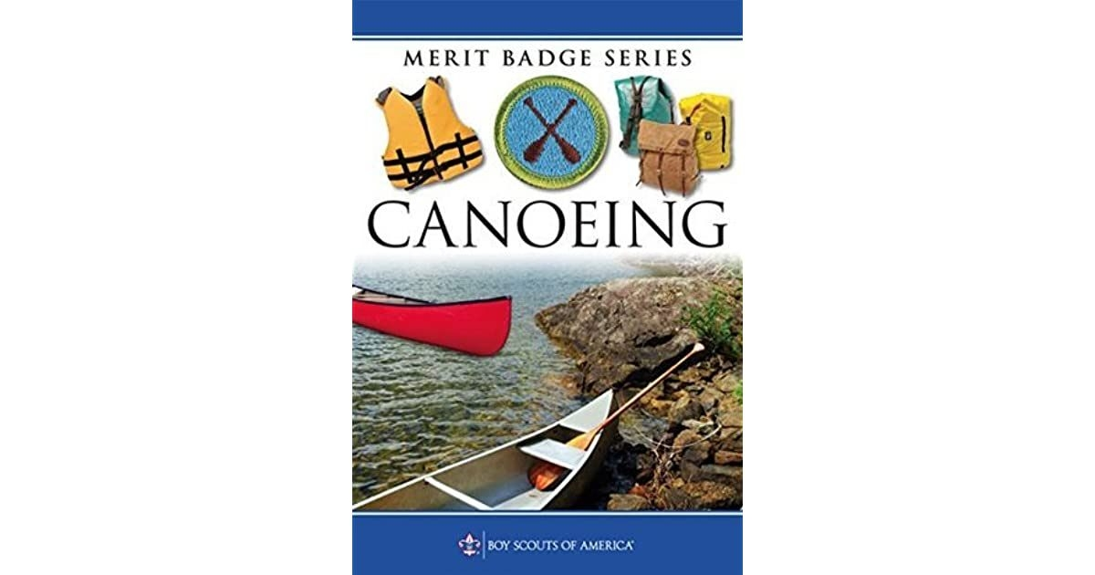 Canoeing Merit Badge Pamphletboy Scouts Of America