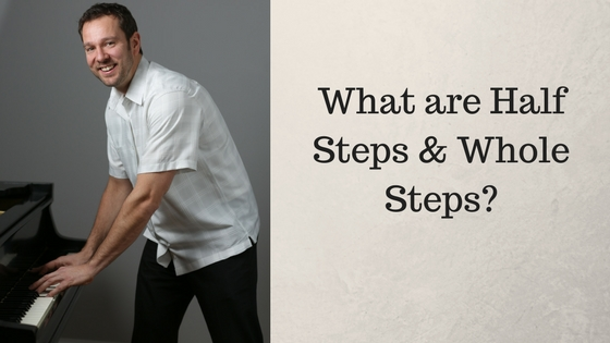 What Are Halfsteps And Wholesteps  Piano Lessons