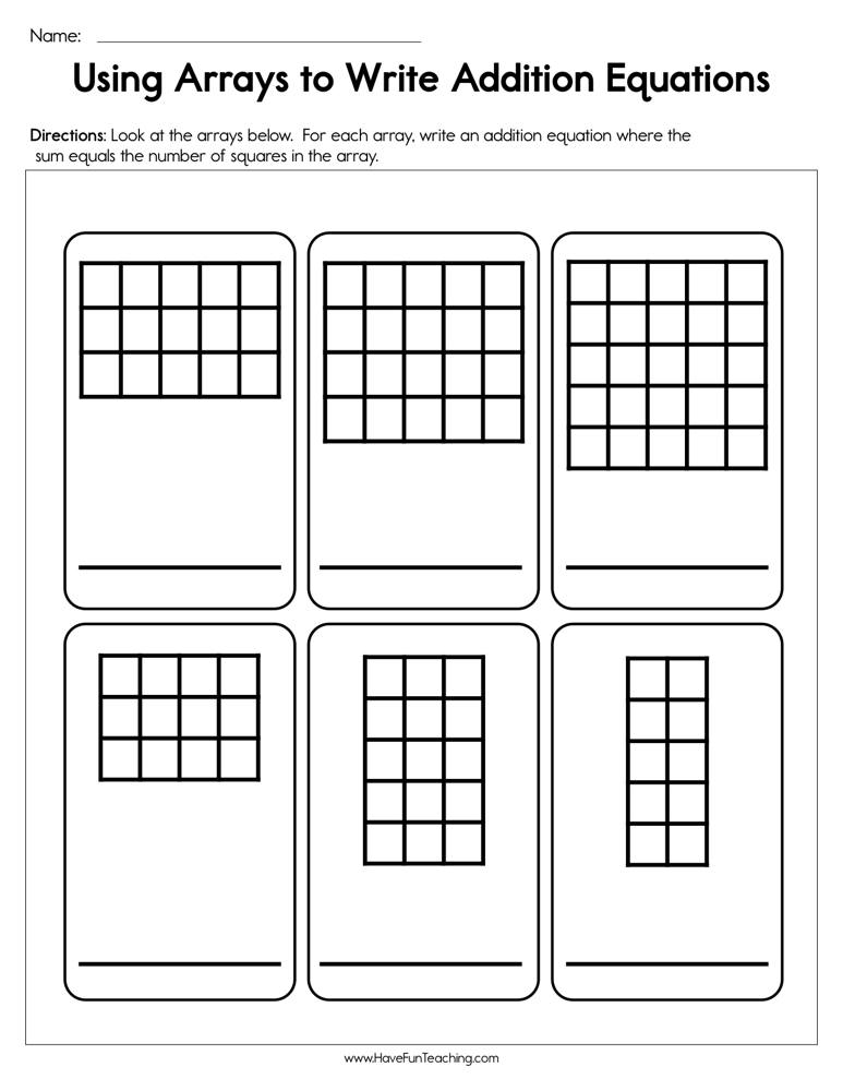 Write An Addition Equation For The Array Worksheets